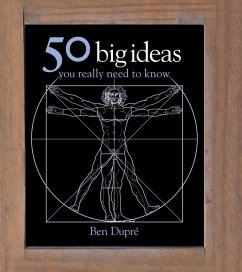 50 Big Ideas You Really Need to Know (eBook, ePUB) - Dupre, Ben