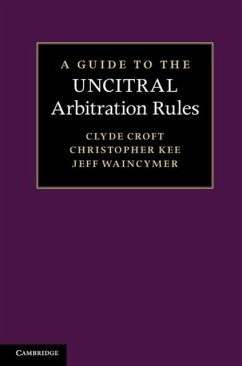 Guide to the UNCITRAL Arbitration Rules (eBook, PDF) - Croft, Clyde