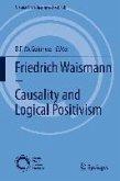 Friedrich Waismann - Causality and Logical Positivism (eBook, PDF)