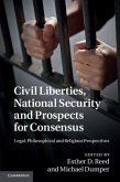 Civil Liberties, National Security and Prospects for Consensus (eBook, PDF)