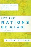 Let the Nations Be Glad! (eBook, ePUB)