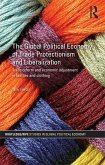 The Global Political Economy of Trade Protectionism and Liberalization (eBook, PDF)