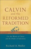 Calvin and the Reformed Tradition (eBook, ePUB)