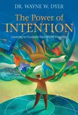 The Power of Intention (eBook, ePUB)