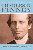 Autobiography of Charles G. Finney (eBook, ePUB)
