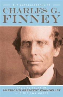 Autobiography of Charles G. Finney (eBook, ePUB) - Finney, Charles G.