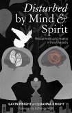 Disturbed by Mind and Spirit (eBook, PDF)