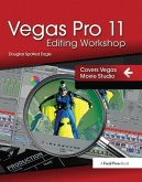 Vegas Pro 11 Editing Workshop (eBook, PDF)