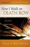 Now I Walk on Death Row (eBook, ePUB)