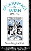 Sex and Suffrage in Britain 1860-1914 (eBook, PDF)