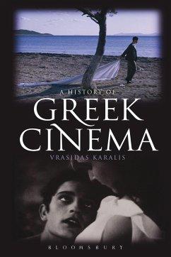 A History of Greek Cinema (eBook, ePUB) - Karalis, Vrasidas