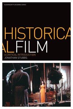 Historical Film (eBook, ePUB) - Stubbs, Jonathan