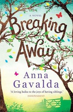 Breaking Away (eBook, ePUB) - Gavalda, Anna
