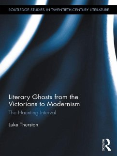 Literary Ghosts from the Victorians to Modernism