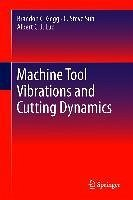 Machine Tool Vibrations and Cutting Dynamics (eBook, PDF) - Gegg, Brandon C.; Suh, C. Steve; Luo, Albert C. J.