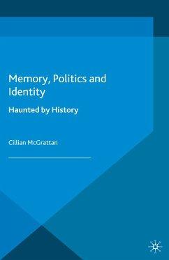 Memory, Politics and Identity (eBook, PDF)