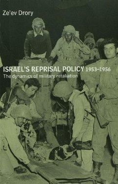 Israel's Reprisal Policy, 1953-1956 (eBook, ePUB) - Drory, Ze'ev