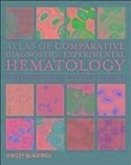 Atlas of Comparative Diagnostic and Experimental Hematology (eBook, PDF)