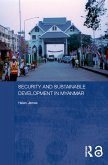 Security and Sustainable Development in Myanmar (eBook, ePUB)