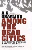 Among the Dead Cities (eBook, ePUB) - Grayling, A. C.