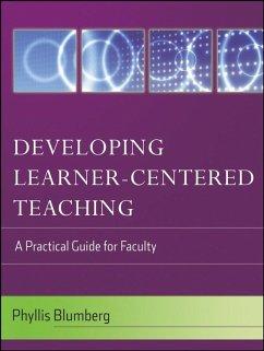 Developing Learner-Centered Teaching (eBook, PDF) - Blumberg, Phyllis