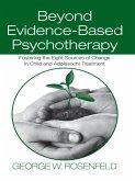 Beyond Evidence-Based Psychotherapy (eBook, ePUB)