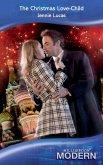 The Christmas Love-Child (Mills & Boon Modern) (eBook, ePUB)