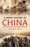 A Short History of China (eBook, ePUB)