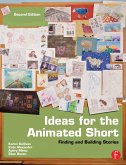 Ideas for the Animated Short (eBook, PDF)