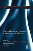 American Democracy Promotion in the Changing Middle East (eBook, ePUB)