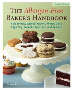 The Allergen-Free Baker's Handbook (eBook, ePUB) - Pascal, Cybele