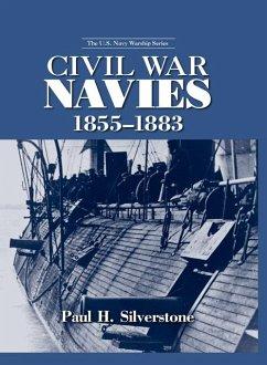 Civil War Navies, 1855-1883 (eBook, ePUB) - Silverstone, Paul