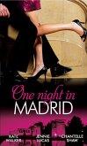 One Night in Madrid: Spanish Billionaire, Innocent Wife / The Spaniard's Defiant Virgin / The Spanish Duke's Virgin Bride (eBook, ePUB)