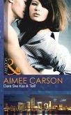 Dare She Kiss & Tell? (Mills & Boon Modern) (eBook, ePUB)