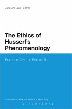 The Ethics of Husserl's Phenomenology (eBook, ePUB) - Siles i Borràs, Joaquim