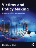Victims and Policy-Making (eBook, ePUB)