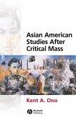 Asian American Studies After Critical Mass (eBook, PDF)