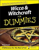 Wicca and Witchcraft For Dummies (eBook, ePUB)