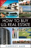 How to Buy U.S. Real Estate with the Personal Property Purchase System (eBook, ePUB)