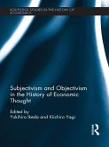 Subjectivism and Objectivism in the History of Economic Thought (eBook, PDF)