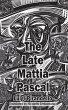 The Late Mattia Pascal (eBook, ePUB)