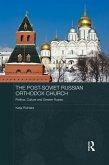 The Post-Soviet Russian Orthodox Church (eBook, ePUB)