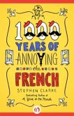 1000 Years of Annoying the French (eBook, ePUB)
