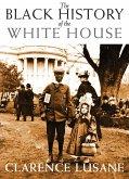 The Black History of the White House (eBook, ePUB)
