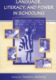 Language, Literacy, and Power in Schooling (eBook, ePUB)