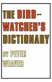 The Birdwatcher's Dictionary (eBook, ePUB)