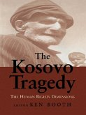 The Kosovo Tragedy (eBook, PDF)