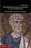 Formation of Papal Authority in Late Antique Italy (eBook, PDF)