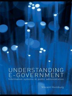 Understanding E-Government (eBook, ePUB) - Homburg, Vincent