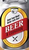 Beer - A Cookbook (eBook, ePUB)